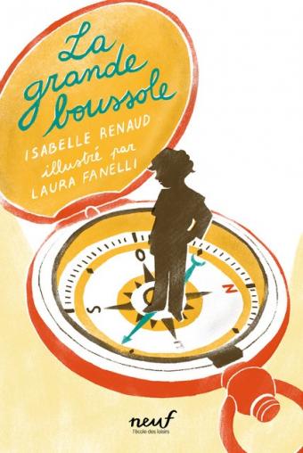 La Grande Boussole d'Isabelle Renaud